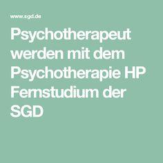 Psychotherapeut werden mit dem Psychotherapie HP Fernstudium der SGD