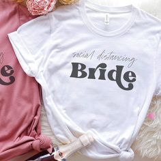 Bride And Bridesmaid Shirts, Bride Shirts, Bridesmaid Gifts, Bridesmaids, Bachelorette Outfits, Bachelorette Parties, Cricket Wedding, Casual Wedding Attire, T Shirt Time