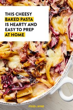 Susan Spungen's cheesy baked pasta is made with three kinds of cheese, radicchio, prosciutto, and a splash of red-wine vinegar. Baked Pasta Dishes, Wine Recipes, Cooking Recipes, Baked Rigatoni, Cheese Stuffed Shells, Burger And Fries, New Cookbooks, Pasta Bake