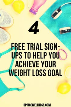 Achieve your weight loss goal with these 4 free trial sign ups.  #weightloss #free #freebie #loseweight Health Resources, Health Advice, Weight Loss Goals, Weight Loss Journey, Healthy Living Tips, Intermittent Fasting, Nutrition Tips, Trials, Fitness Tips