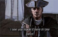 Because, of all the things I'm happy Connor got from his father, the sassiness is the my favourite. Haytham Kenway. Assassin's Creed III.