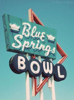 Vintage Sign: Blue Springs Bowl