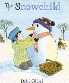 Snow People ~ Picture Book ~ The Snowchild - Debi Gliori