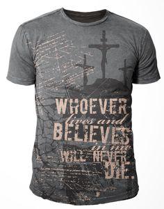 John 11:26 Christian T-Shirt on SonGear.com