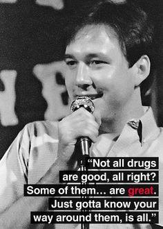 Bill Hicks on drugs