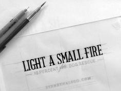 Light A Small Fire Sketch - by Neil Secretario