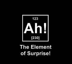 An element of comedy as an element of chemistry