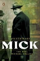 Mick : the real Michael Collins