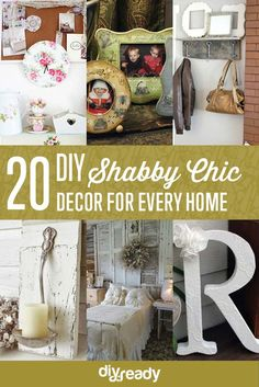20 DIY Shabby Chic Decor by DIY Ready at http://diyready.com/diy-shabby-chic-decor/