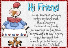 A unique card to get in touch with someone. Free online Getting Back In Touch ecards on Friendship Friends Day, I Love My Friends, Friendship Words, Miss You Cards, Best Pal, Unique Cards, Feeling Special, Name Cards, Card Sizes