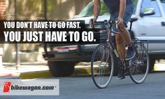 JUST GO! http://www.bikewagon.com/ #cycling #bikes