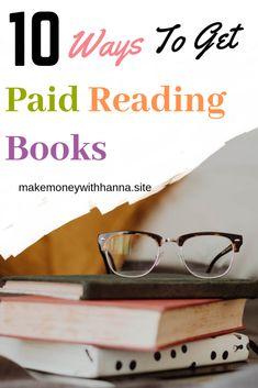 10 Simple Ways To Get Paid Reading Books.There Different Sites Can Pay upto $100 Per Review.Reading Books Has Been One Of My Best Hobbies