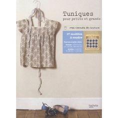 Tuniques pour petits et grands: Amazon.fr: Cécile Châtillon (de), Pauline Saint-Lager (de), Maude Paray: Livres