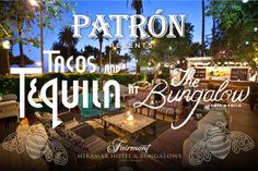 PATRON PRESENTS TACOS AND TEQUILA AT THE BUNGALOW SANTA MONICA -- Fairmont Miramar Hotel & Bungalows with chefs Ray Garcia, Josef Ceneno and Rick Bayless.  8/23/13