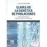Claves de la genética de poblaciones : los mecanismos genéticos de la evolución / José Luis Vizmanos Pérez