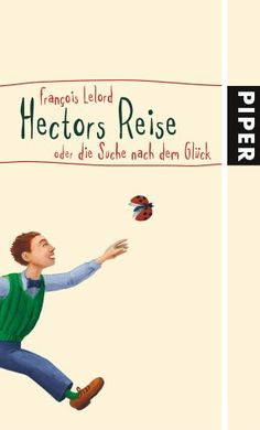"Illustration by S. Petrauskaite, ""Hector and the Search for Happiness"" / ""Hectors Reise oder die Suche nach dem Glück""/ François Lelord  http://www.amazon.de/dp/3492045286/ref=cm_sw_r_pi_dp_9xiIwb1QTC1CZ"