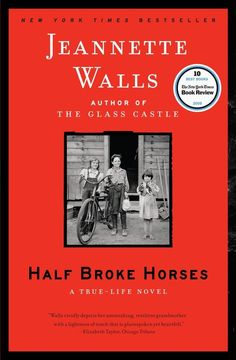 Half Broke Horses: A True-Life Novel by Jeannette Walls #Books #Jennette_Walls