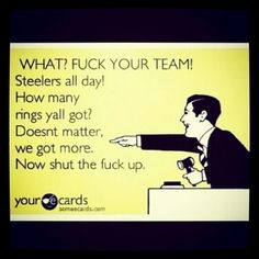 F@#$ your team...even when we are win-less
