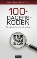 100-dagerskoden : hvordan lykkes i ny lederstilling