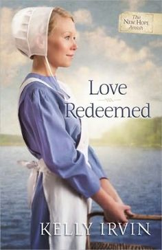 Phoebe Christner is thrilled when the families of her close-knit Amish community decide to spend a week at the lake.  She feels she's earned a break, and it doesn't hurt that Michael Daugherty will be coming along.  This is the second book of the New Hope Amish series. (Amish Fiction--Love Redeemed by Kelly Irvin)