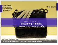 """""""Starting a Flight Attendant Career Later in Life.""""  Read the interview with a second career flight attendant about why you are never too old to pursue dreams.  #travel #careeradvice #flightattendantjob"""