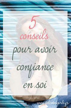 Vous manquez de confiance ? Découvrez mes 5 conseils pour booster votre confiance en vous et vos projets sur le blog www.talentedgirls.fr !
