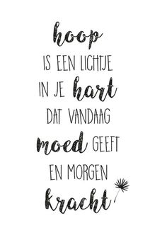 E-mail - Ieske Slieker - Outlook Happy Quotes, Positive Quotes, Love Quotes, Motivational Quotes, Wisdom Quotes, Words Quotes, Wise Words, Sayings, Believe Quotes