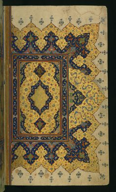 Collection of poems (divan), Double-page illuminated frontispiece, Walters Art Museum Ms. Persian Motifs, Medieval, Islamic Patterns, Book Letters, Collection Of Poems, Iranian Art, Turkish Art, Arabic Art, Antique Books