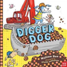 Digger dog / William Bee