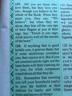 Surah Al-Imran 3: 119, 120, 121  - The Noble Qur'an   Beautiful verse from the Quran. So true Mashallah