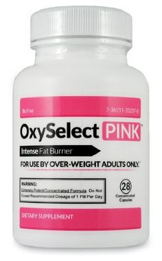 OxySelect Pink Fat Burner Review and Side Effects