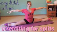 Stretches for Splits -increasing flexibility for ballet dancers (intermediate)