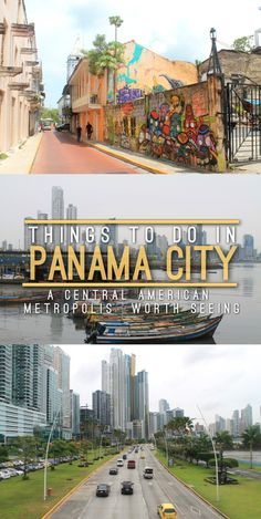 Some of the top things to do in Panama City, including the Panama Canal, Casco Viejo, a jungle hike and seeing the downtown skyscrapers.