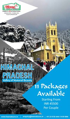 Himachal Pradesh - A Valley of Natural Beauty..!! 11 Packages available starting from INR. 45,500/- Per Couple.