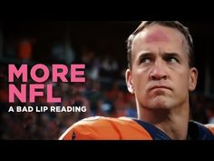 """MORE NFL"" — A Bad Lip Reading of The NFL"