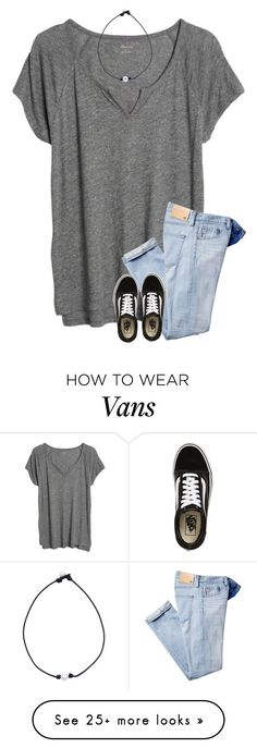 """hakuna matata"" by southerngirl03 on Polyvore featuring Madewell and Vans"