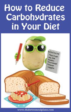 Tips to reduce carbohydrates in your diet