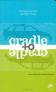 Cradle to Cradle #eco #design