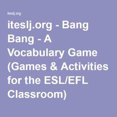 iteslj.org - Bang Bang - A Vocabulary Game (Games & Activities for the ESL/EFL Classroom)