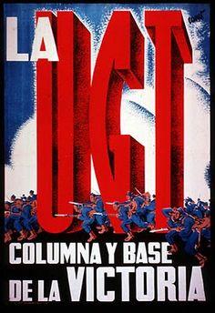 La UGT columna y base de la victoria :: Spanish civil war poster #Spain #war #poster