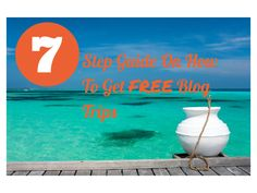 A 7 step guide on How to Get Free Blog Trips from an established travel blogger.