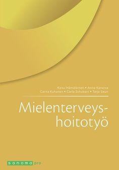Mielenterveyshoitotyö 5., uudistettu painos, 2017