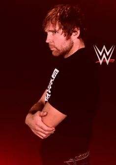Girl at school: Who the blue Hell is Dean Ambrose? Me: