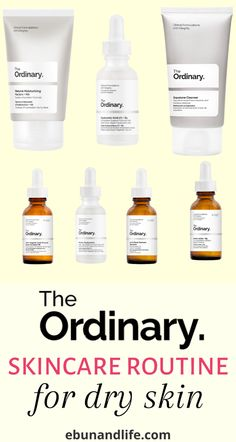 Do you have #dryskin and you're looking for the best products to use for your face? Try this The Ordinary Skincare Routine Dry Skin. #theordinary #theordinaryskincare #dryskincare #dryskincareproducts #dryskincaretips