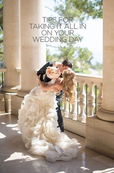 It's important to slow down and take in every detail on your wedding day, so we've put together a list of 10 ways to help you do just that.