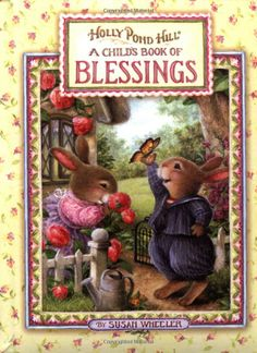A Child's Book of Blessings  Illustrated by Susan Wheeler