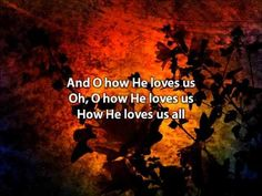 David Crowder Band ~  How He Loves
