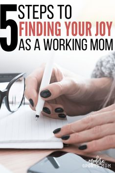 Finding Your Joy as a Working Mom.