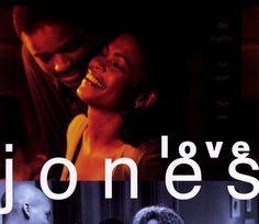 Love Jones , film sorti en 1997.  Acteurs principaux : Larentz Tate, Nia Long