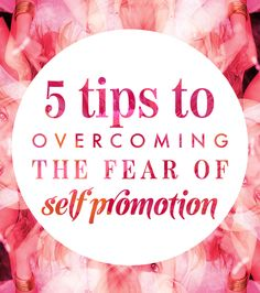 5 Tips To Overcoming The Fear of Self Promotion: http://www.alexbeadon.com/2014/06/10/5-miraculously-motivating-tips-to-overcoming-your-fear-of-self-promotion/